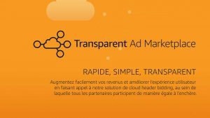 Transparent Ad Marketplace Overview (French)