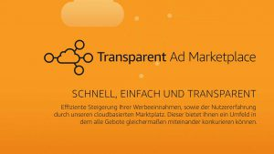 Transparent Ad Marketplace Overview (German)