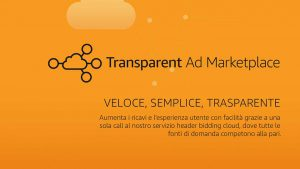 Transparent Ad Marketplace Overview (Italian)