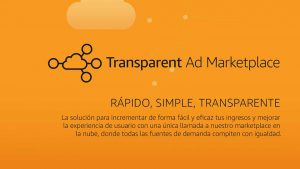 Transparent Ad Marketplace Overview (Spanish)